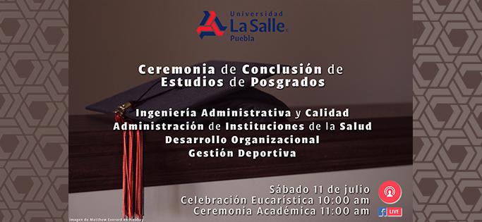 Ceremonia de Conclusión de Estudios de Posgrados